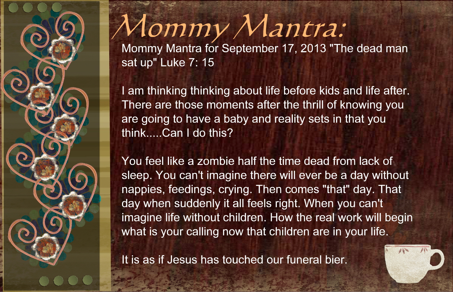 Mommy Mantra September 17, 2013