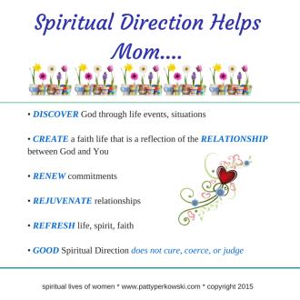 Spiritual Direction Helps Mom....